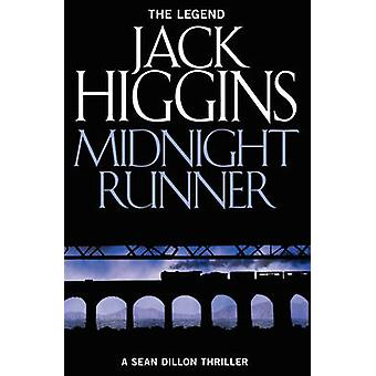 Midnight Runner (Sean Dillon Series - Book 10) by Jack Higgins - 9780