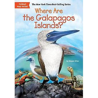 Where are the Galapagos Islands? by Megan Stine - John Hinderliter -