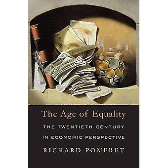 Alder af ligestilling - det tyvende århundrede i økonomisk perspektiv af
