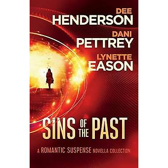 Sins of the Past by Dee Dani Pettrey Henderson - 9780764217975 Book