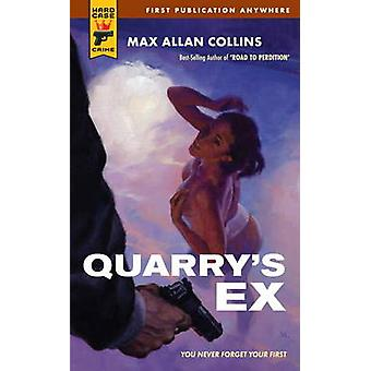 Quarry's Ex by Max Allan Collins - 9780857682864 Book