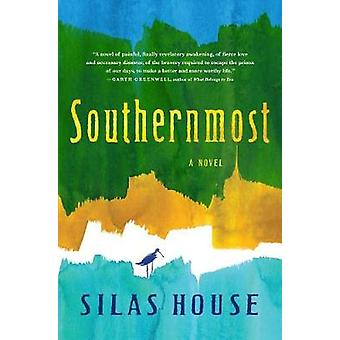 Southernmost by Silas House - 9781616206253 Book