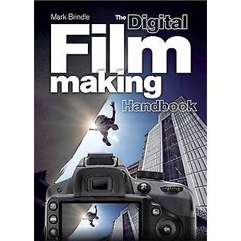 Le manuel de cinéma numérique de marque bringé - livre 9781780878133