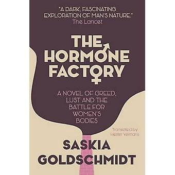 The Hormone Factory by Saskia Goldschmidt - 9781910192290 Book