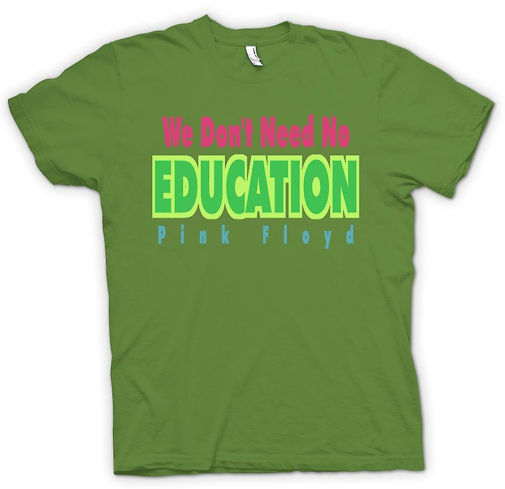 Mens T-shirt - We Don't Need No Eductation Pink Floyd