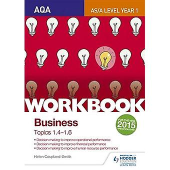AQA A-Level Business Workbook 2 - Topics 1.3-1.6 by Helen Coupland-Smi