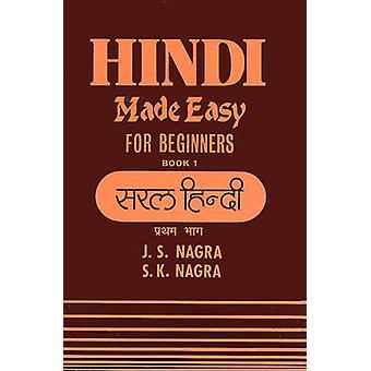 Hindi Made Easy - Bk. 1 by J. S. Nagra - S.K. Nagra - 9781870383035 Bo