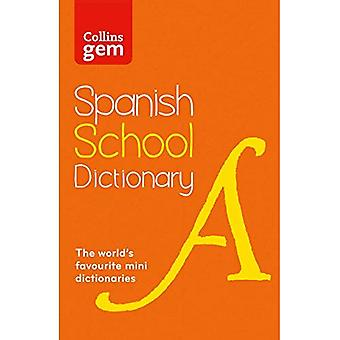 Collins Gem Spanish School Dictionary (Collins School)