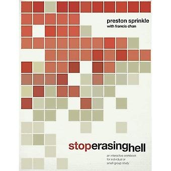 Stop Erasing Hell: An Interactive Workbook