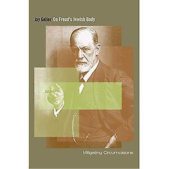 Auf Freuds jüdischen Körper: Milderung Beschneidungen