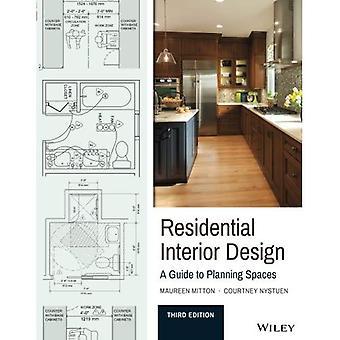 Residential Design Interior: Una guida alla pianificazione di spazi, 3a edizione