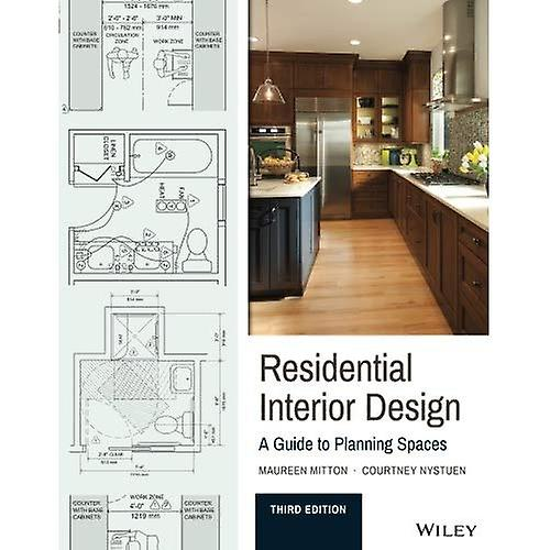 Residential Interior Design   A Guide to Planning Spaces, 3rd Edition