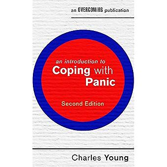 Une Introduction à faire face à la panique, 2e édition (une Introduction à la série de Coping)
