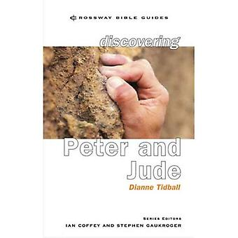 Discovering Peter and Jude: Be Strong, Firm and Steadfast! (Crossway Bible Guides)
