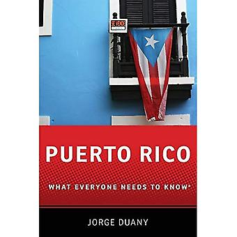 Puerto Rico: What Everyone Needs to Know (R) (What Everyone Needs to Know)