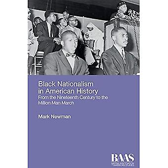 Black Nationalism in American History: From the Nineteenth Century to the Million Man March (BAAS Paperbacks)