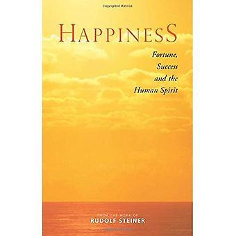 Bonheur: Fortune, le succès et l'esprit humain