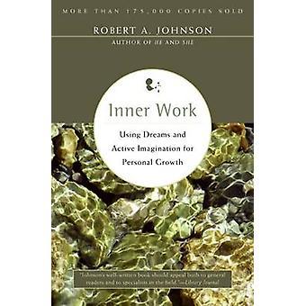 Inner Work by Johnson & Robert A.