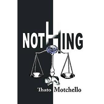 NICHTS von Motchello & Thato