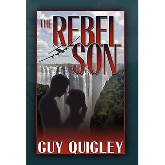 De zoon van de Rebel door Quigley & Guy