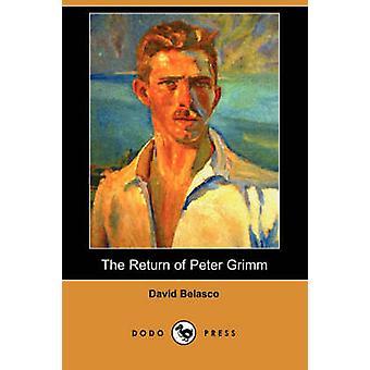 The Return of Peter Grimm Dodo Press by Belasco & David