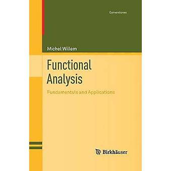 Functional Analysis  Fundamentals and Applications by Willem & Michel