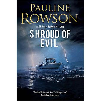 Shroud of Evil An missing persons police procedural by Rowson & Pauline