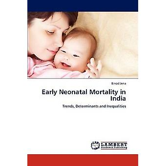Early Neonatal Mortality in India by Jena & Binod