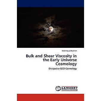 Bulk og Shear viskositet i det tidlige univers kosmologi af Hashim & Mahmoud