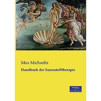 Handbuch der Sauerstofftherapie by Michaelis & Max