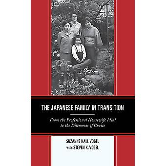 The Japanese Family in Transition - From the Professional Housewife Id