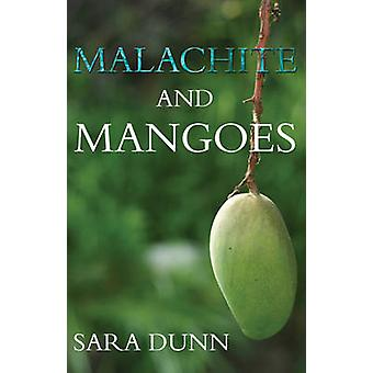 Malachite and Mangoes - Five Years in the Zambian Copperbelt - 9781785