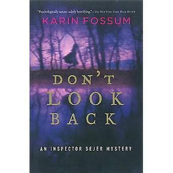 Don't Look Back by Karin Fossum - Felicity David - 9780156031363 Book
