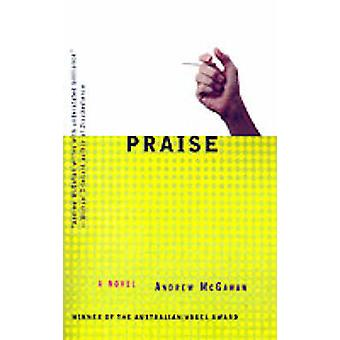 Praise by Andrew McGahan - 9780312187545 Book