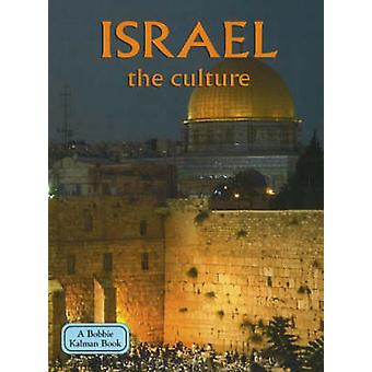 Israel - The Culture (Revised edition) by Debbie Smith - 978077879681
