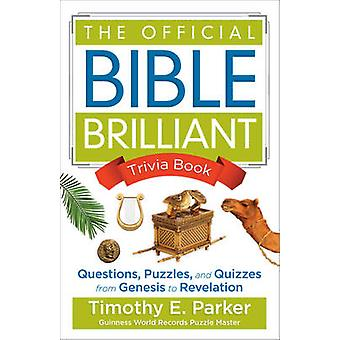 The Official Bible Brilliant Trivia Book - Questions - Puzzles - and Q