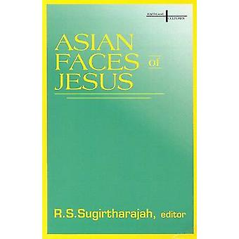 Asian Faces of Jesus by R.S. Sugitharajah - 9780883448335 Book