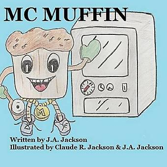 Mc Muffin by J. A. Jackson - 9781312043220 Book