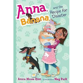 Anna - Banana - and the Recipe for Disaster by Anica Mrose Rissi - 97
