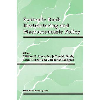Systemic Bank Restructuring and Macroecenomic Policy by International