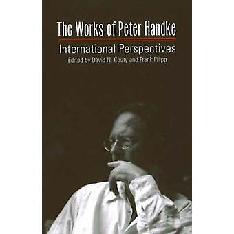 Works of Peter Handke - International Perspectives by David Coury - Fr