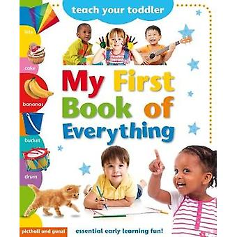 My First Book of Everything by My First Book of Everything - 97819097