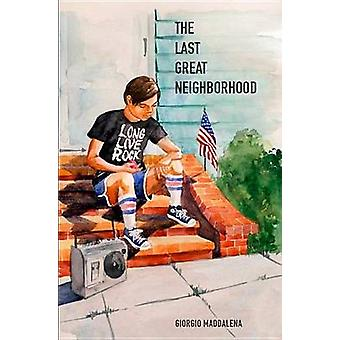 The Last Great Neighborhood - A Colorful and Nostalgic Journey of Life