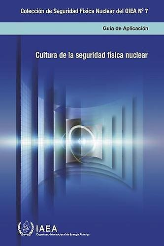 Nuclear Security Culture - Implementing Guide - 9789203106160 Book