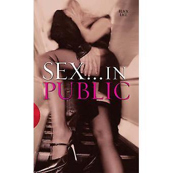 Sex in Public - 9780352340894 Book