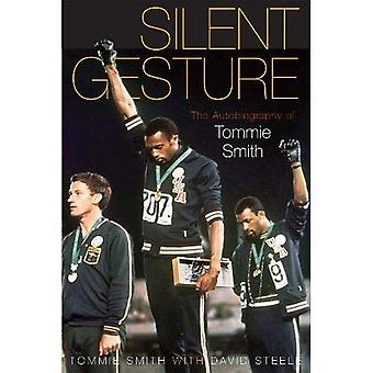 Silent Gesture: The Autobiography of Tommie Smith (Sporting): The Autobiography of Tommie Smith (Sporting)