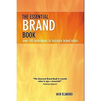 Essential Brand Book par Ellwood et Iain