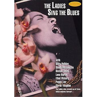 Ladies Sing the Blues - Ladies cantare l'importazione USA Blues [DVD]