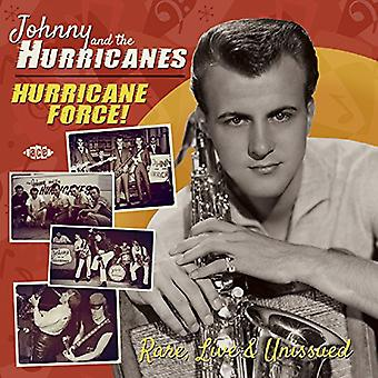 Johnny & de orkanen - orkaan Force zeldzame Live & Unissued [CD] USA importeren
