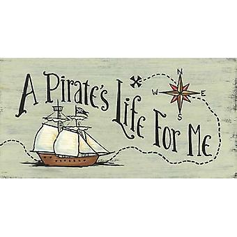A Pirates Life for Me Poster Print by Becca Barton (16 x 8)